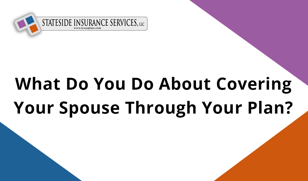 Spousal Coverage in Health Plan