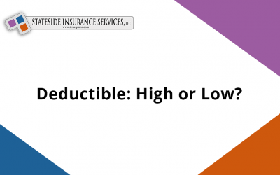 Deductible: High or Low?