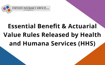 Essential Benefit & Actuarial Value Rules Released by Health and Humana Services (HHS)