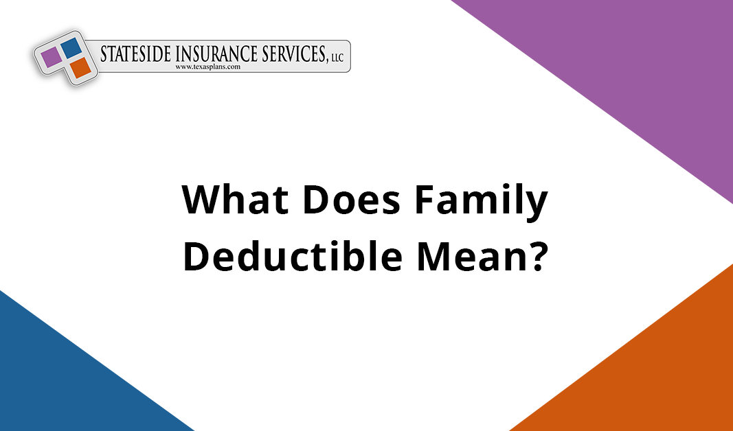 Family Deductible