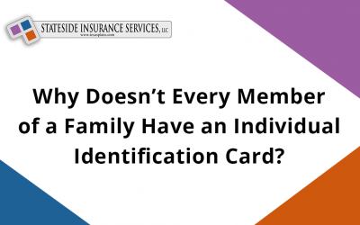 Why Doesn't Every Member of a Family Have an Individual Identification Card?