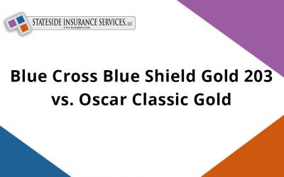 Blue Cross Blue Shield Gold 203 vs. Oscar Classic Gold