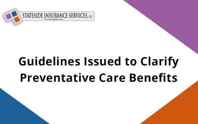 Guidelines Issued to Clarify Preventative Care Benefits