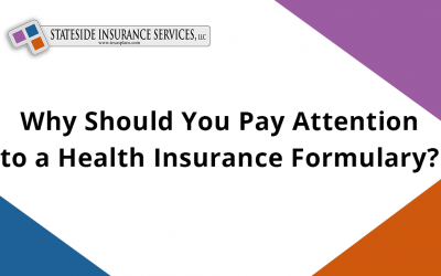 Why Should You Pay Attention to a Health Insurance Formulary?