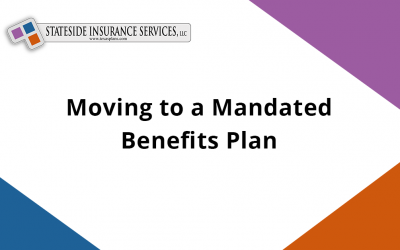 Moving to a Mandated Benefits Plan