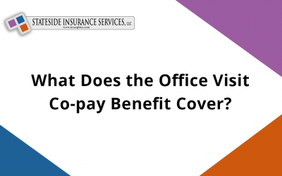 What Does the Office Visit Co-pay Benefit Cover?