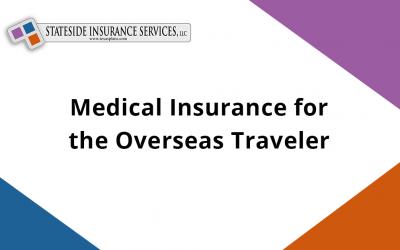 Medical Insurance for the Overseas Traveler