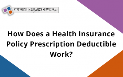 How Does a Health Insurance Policy Prescription Deductible Work?