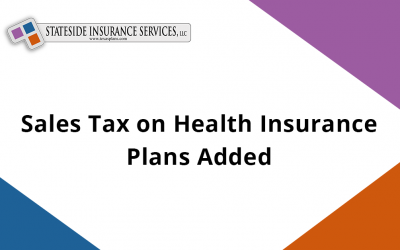 Sales Tax on Health Insurance Plans Added