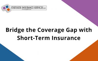 Bridge the Coverage Gap with Short-Term Insurance