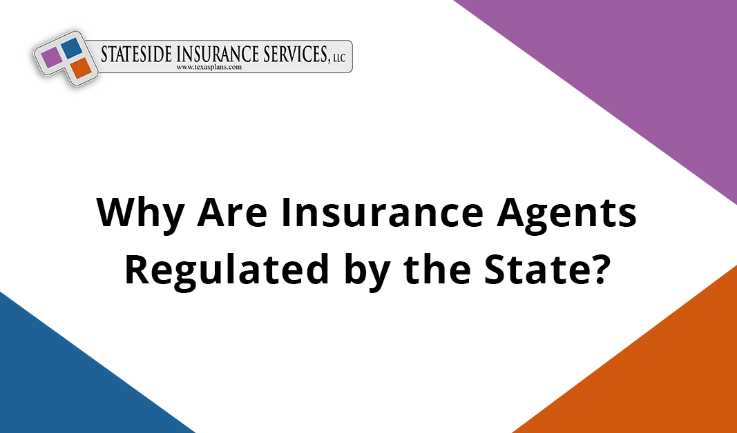 Insurance Agents Regulated