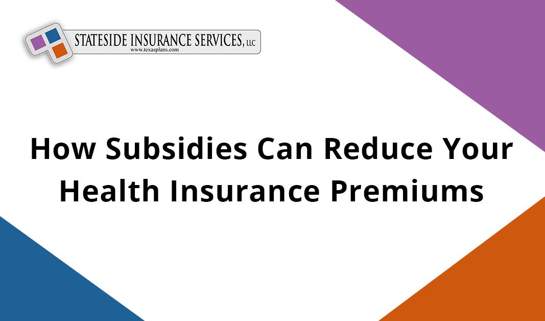 Subsidies for Health Insurance