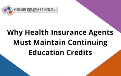 Why Health Insurance Agents Must Maintain Continuing Education Credits