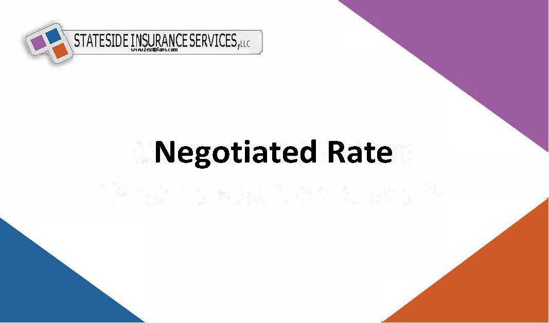 Negotiated Rate Benefit